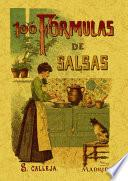100 fórmulas para preparar salsas : recetas exquisitas y variadas