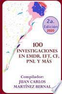 100 Investigaciones En Emdr, Eft, Cf, Pnl Y Más