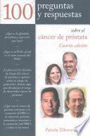 100 Preguntas Y Respuestas Sobre El Cancer de Prostata
