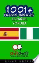1001+ Frases Básicas Español - Yoruba