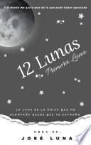 12 Lunas: Primera Luna #1