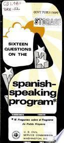 16 Preguntas Sobre El Programa de Habla Hispana