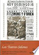 1901: Primera parte. Los Teatros-Salones