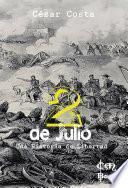 2 de Julio - Una Historia de Libertad