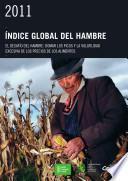 2011 Indice global del hambre El desafio del hambre: Domar los picos y la volatilidad excesiva de los precios de los alimentos