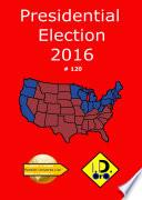 2016 Presidential Election 120 (Edicion en español)
