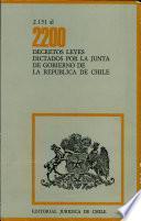 2200 decretos leyes dictados po la junta de gobierno de la republica de chile