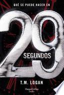 29 Segundos (29 Seconds - Spanish Edition)
