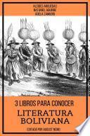 3 Libros para Conocer Literatura Boliviana