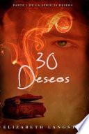30 Deseos