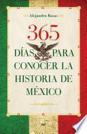 365 días para conocer la historia de México