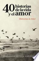 40 historias de la vida y el amor