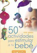 50 actividades para estimular a tu bebé