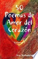 50 poemas de Amor Del Coraz—n