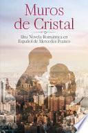 (6 Libros En 1) Muros de Cristal y Con y Sin Derechos