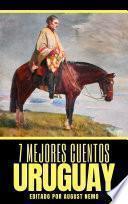 7 mejores cuentos: Uruguay