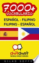 7000+ Español - Filipino Filipino - Español Vocabulario