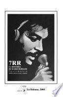 7RR, la historia de Radio Rebelde