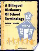 A Bilingual Dictionary of School Terminology