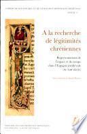 À la recherche de légitimités chrétiennes