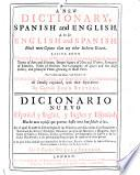 A New Dictionary, Spanish and English, and English and Spanish ...