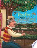 A Perfect Season for Dreaming / Un tiempo perfecto para soñar