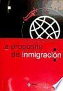 A propósito de inmigración