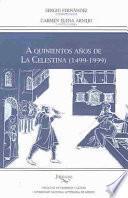 A quinientos años de la Celestina (1499-1999)