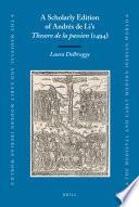 A Scholarly Edition of Andrés de Li's Thesoro de la Passion (1494)