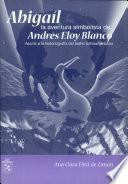 Abigaíl, la aventura simbolista de Andrés Eloy Blanco