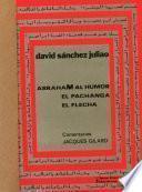 Abraham al Humor ; El pachanga ; El flecha