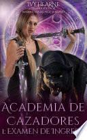 Academia de Cazadores
