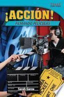 ¡Acción! Filmando películas (Action! Making Movies) Guided Reading 6-Pack