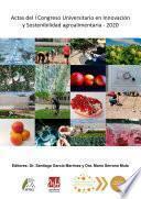 Actas del I Congreso Universitario en Innovación y Sostenibilidad agroalimentaria - 2020