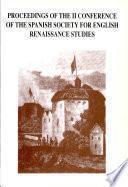 Actas Del II Congreso de la Sociedad Española de Estudios Renacentistas Ingleses (SEDERI)