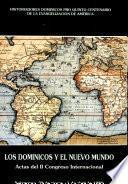Actas del II Congreso Internacional sobre los Dominicos y el Nuevo Mundo, Salamanca, 28 de marzo-1 de abril de 1989