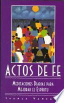 Actos De Fe (Acts of Faith)
