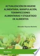 Actualización en higiene alimentaria, manipulación, toxiinfecciones alimentarias y etiquetado de alimentos