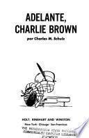Adelante, Charlie Brown