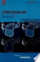 Adicciones_ sin drogas?