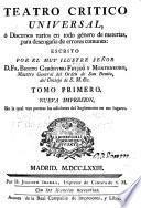 Adiciones a las obras del muy ilustre, y reverendisimo padre maestro D.F. Geronimo Feyjóo y Montenegro ...