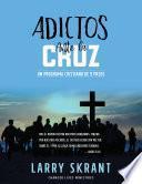 Adictos Ante la Cruz