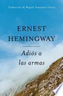 Adios a Las Armas (Spanish Edition)