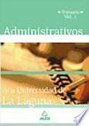 Administrativos de la Universidad de la Laguna. Temario. Volumen i