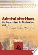 Administrativos de Servicios Tributarios Del Principado de Asturias. Temario