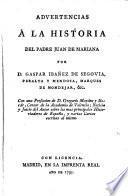 Advertencias á la Historia del padre Juan de Mariana por D. Gaspar Ibañez de Segovia