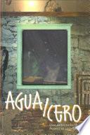 Agua/Cero: una antología de Proyecto Líquido