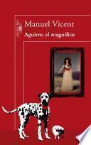 Aguirre, el magnífico