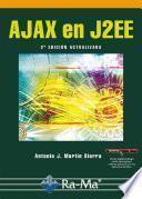 AJAX en J2EE. 2ª Edición actualizada