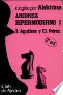 Ajedrez Hipermoderno
